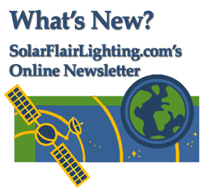 whats new the online newsletter for Solar Flair Lighting