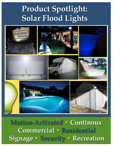 solar flood lights used for signage, business walkways, loading dock, RVs, swimming pools and remote shed